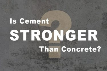 Is Cement Stronger Than Concrete?